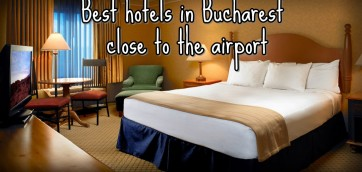 best hotels near bucharest airport